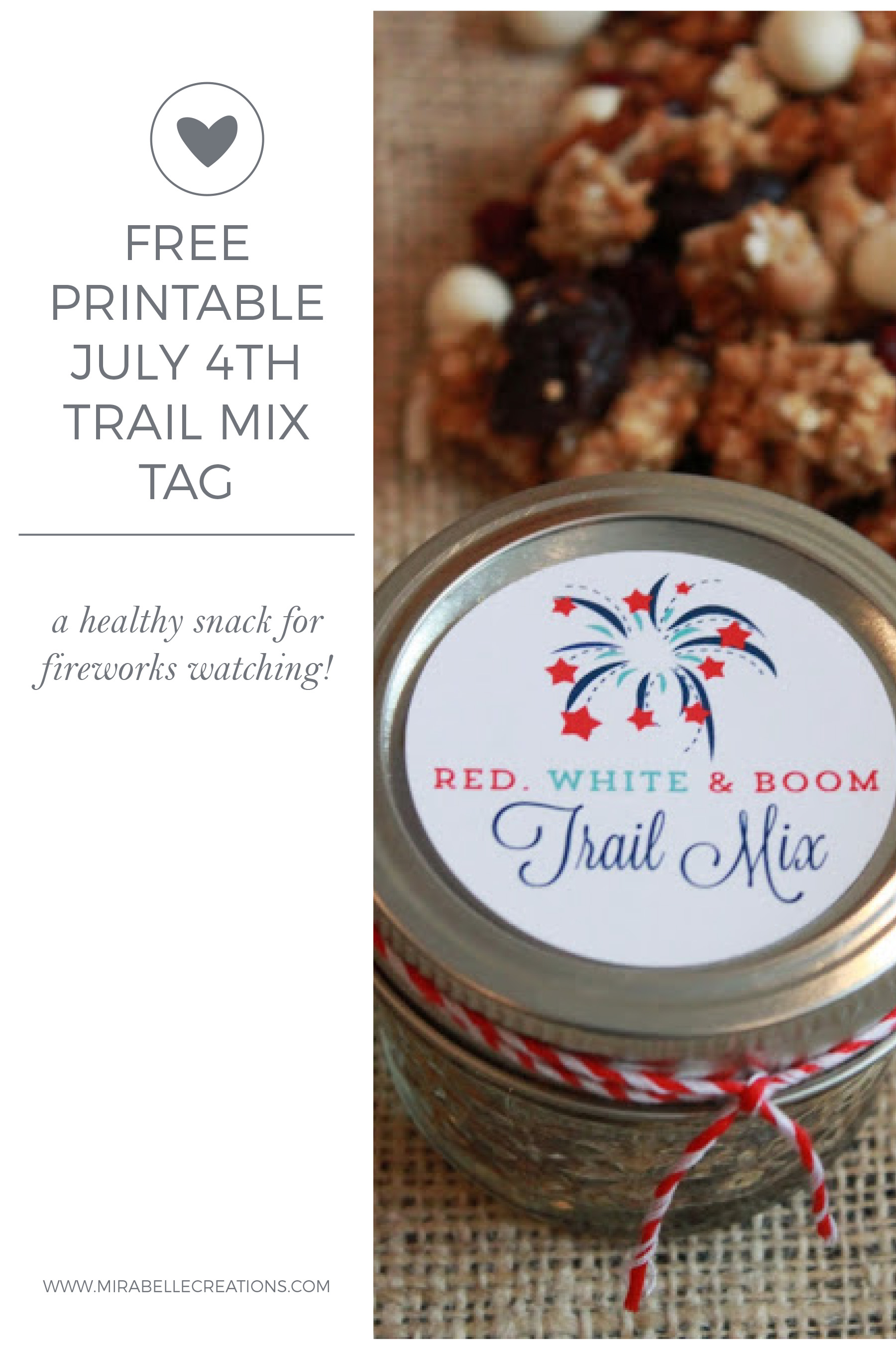 Free Printable July 4th Trail Mix Tag by Mirabelle Creations