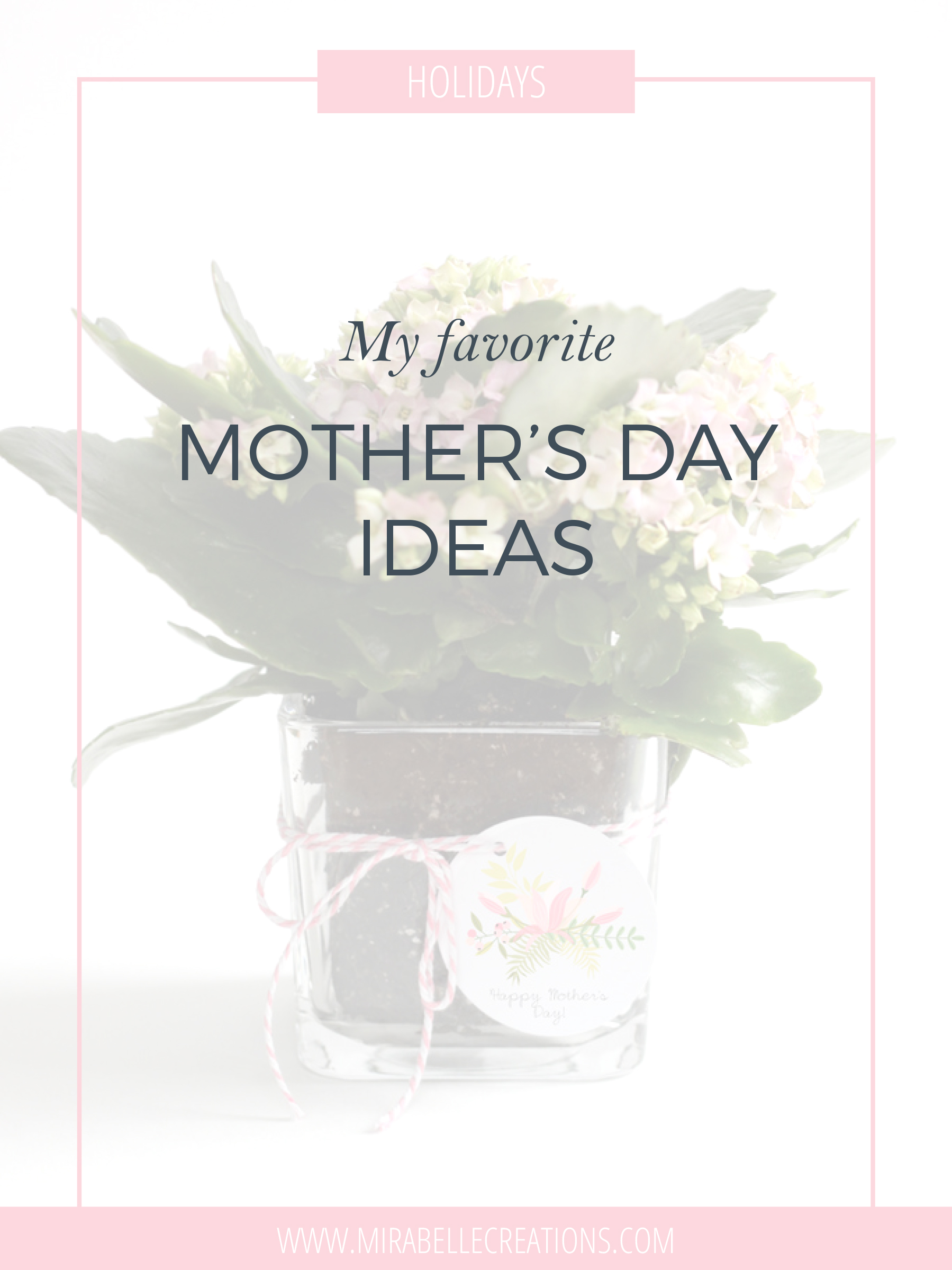 Mother's-day-ideas-mirabelle-creations