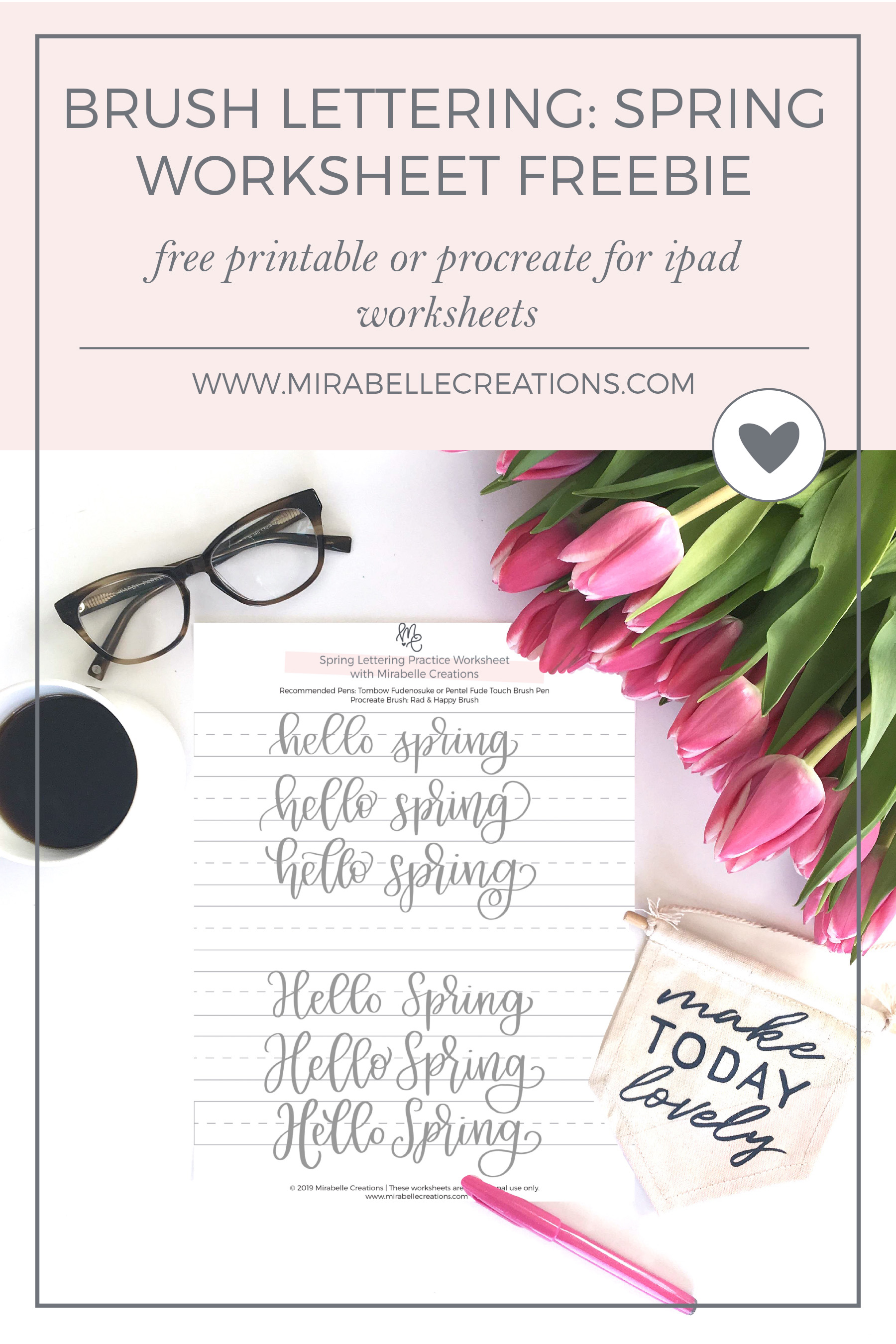 Hello Spring Brush Lettering Worksheet Freebie by Mirabelle Creations