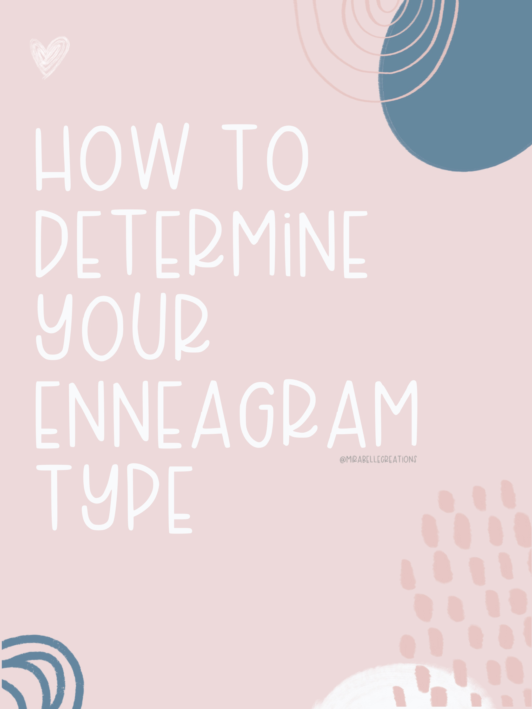 How to Determine Your Enneagram Type by Mirabelle Creations