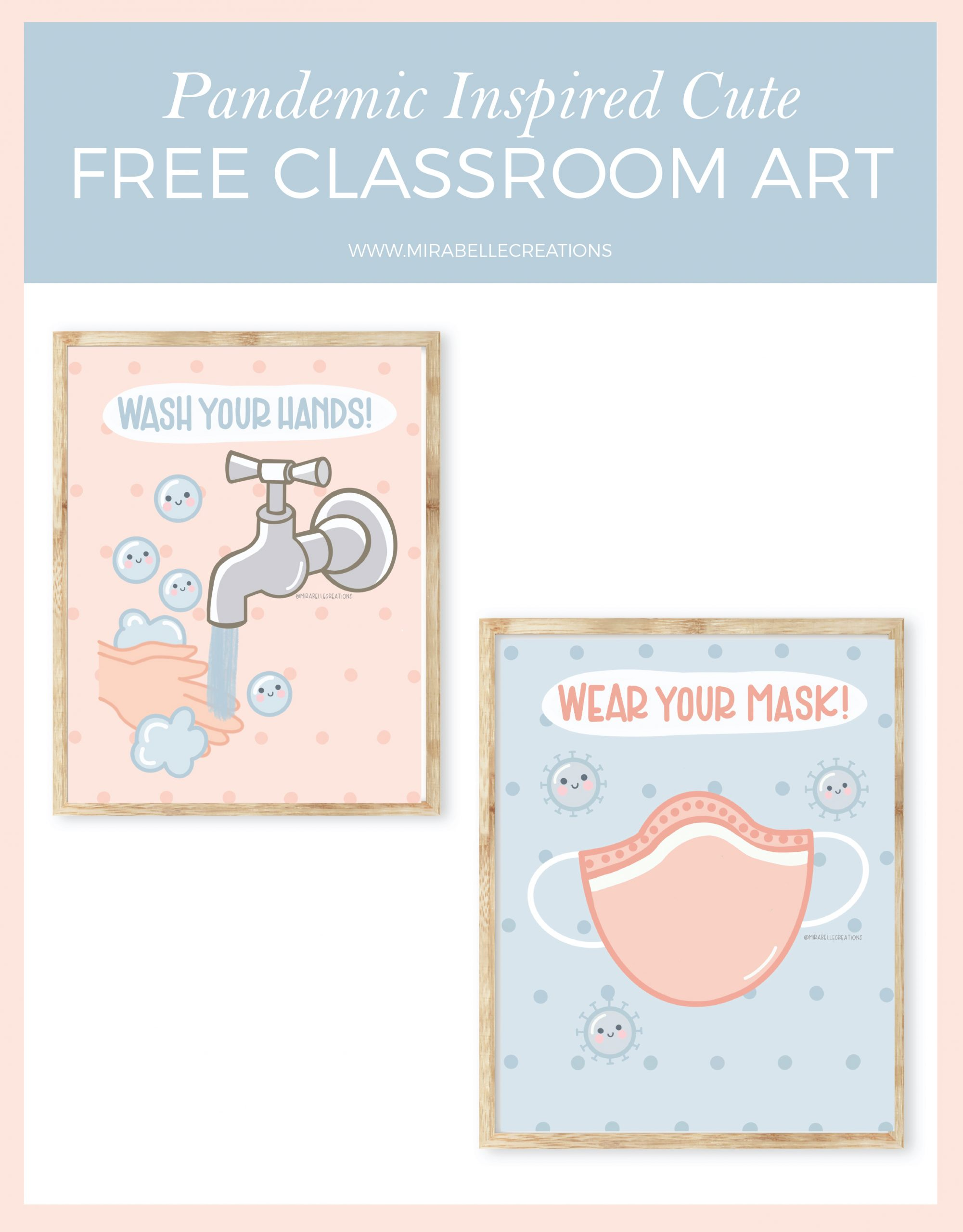 Free Pandemic Inspired Cute Classroom Art by Mirabelle Creations
