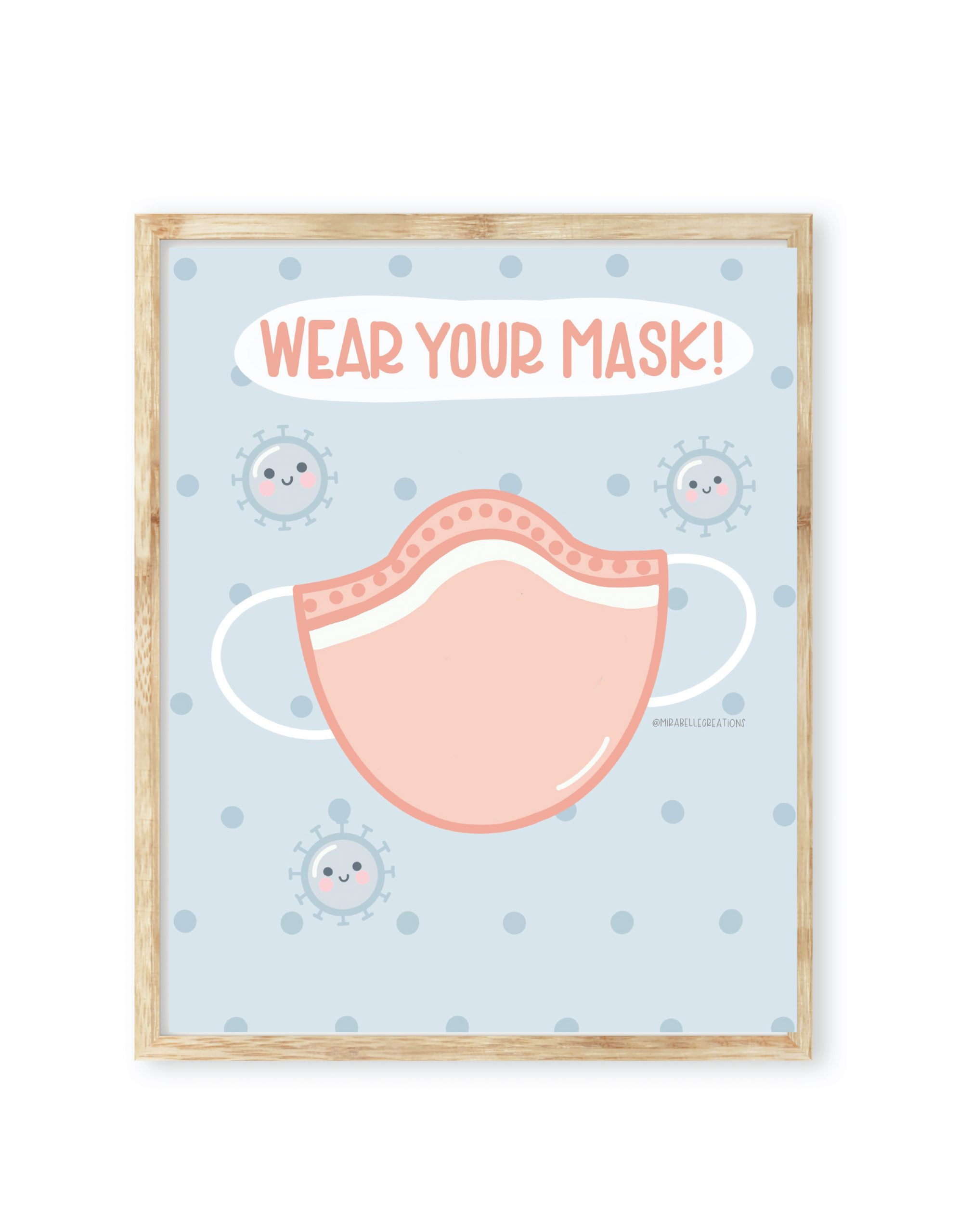 Wear Your Mask free printable artwork by Mirabelle Creations